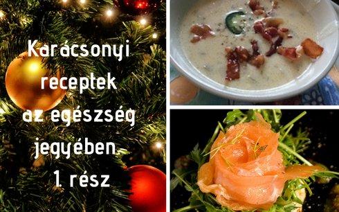 Karácsonyi receptek az egészség jegyében 1. rész